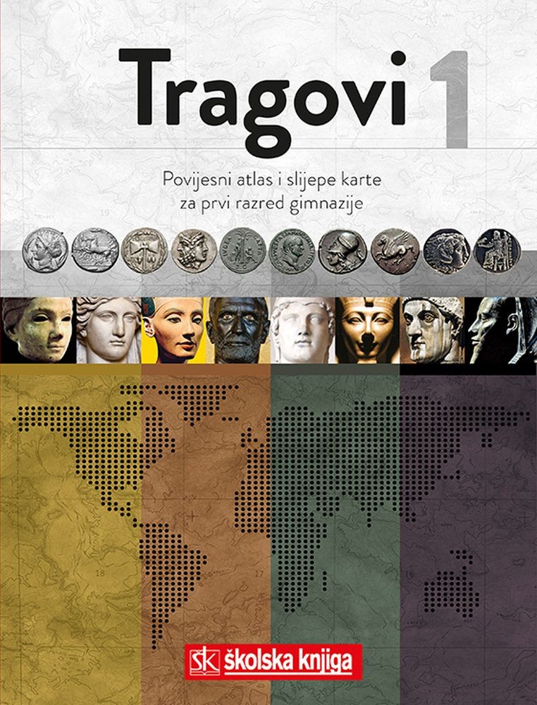 TRAGOVI 1 - povijesni atlas i slijepe karte za 1. razred gimnazije