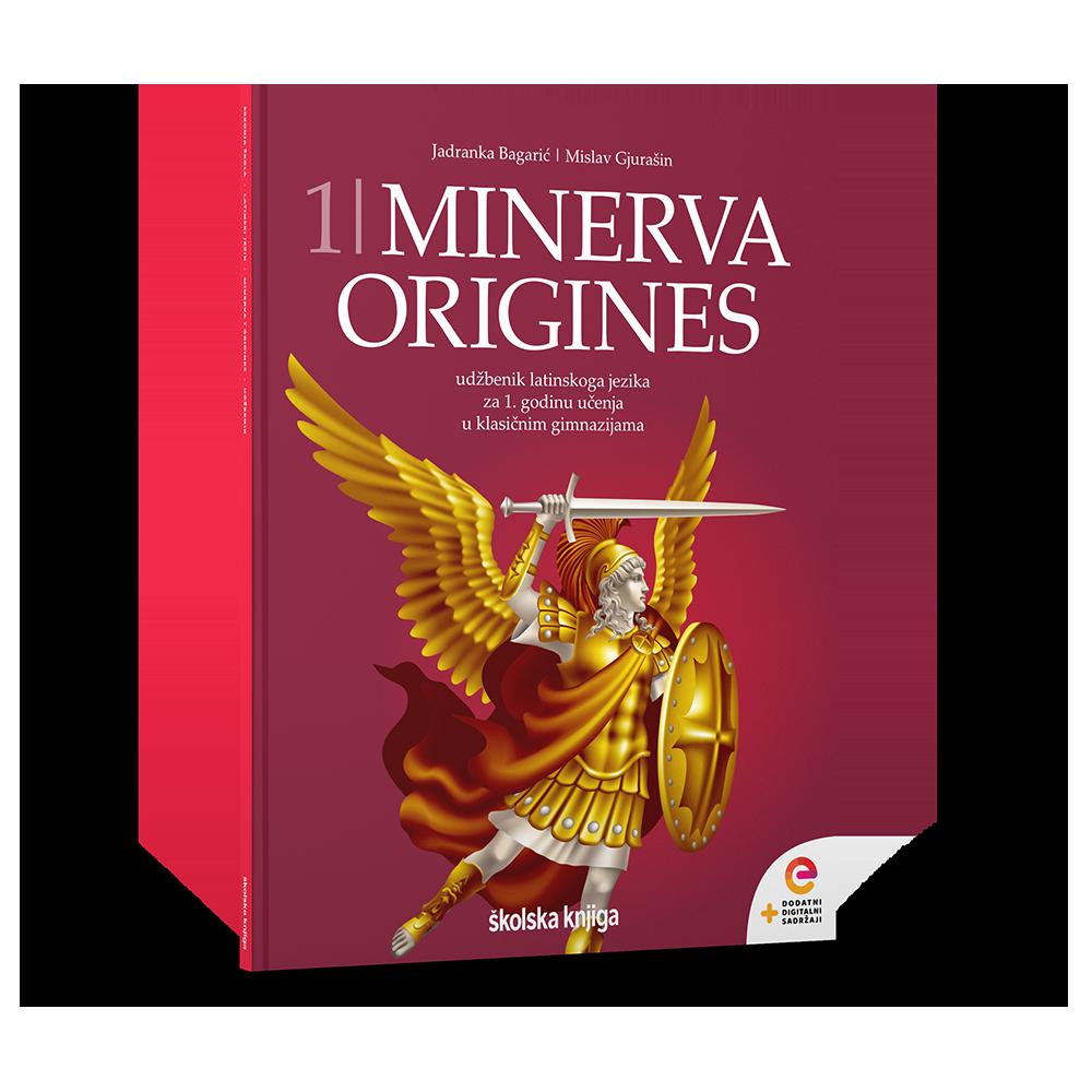 MINERVA 1 ORIGINES - udžbenik latinskoga jezika s dodatnim digitalnim sadržajima za 1. godinu učenja u klasičnim gimnazijama