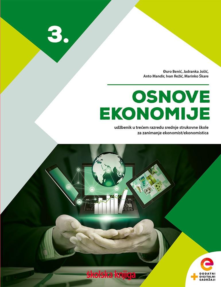 OSNOVE EKONOMIJE 3 - udžbenik s dodatnim digitalnim sadržajima u trećem razredu srednje strukovne škole za zanimanje ekonomist/ekonomistica