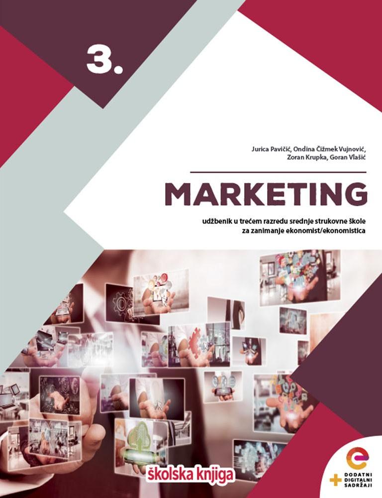 MARKETING 3 - udžbenik s dodatnim digitalnim sadržajima u trećem razredu srednje strukovne škole za zanimanje ekonomist/ekonomistica