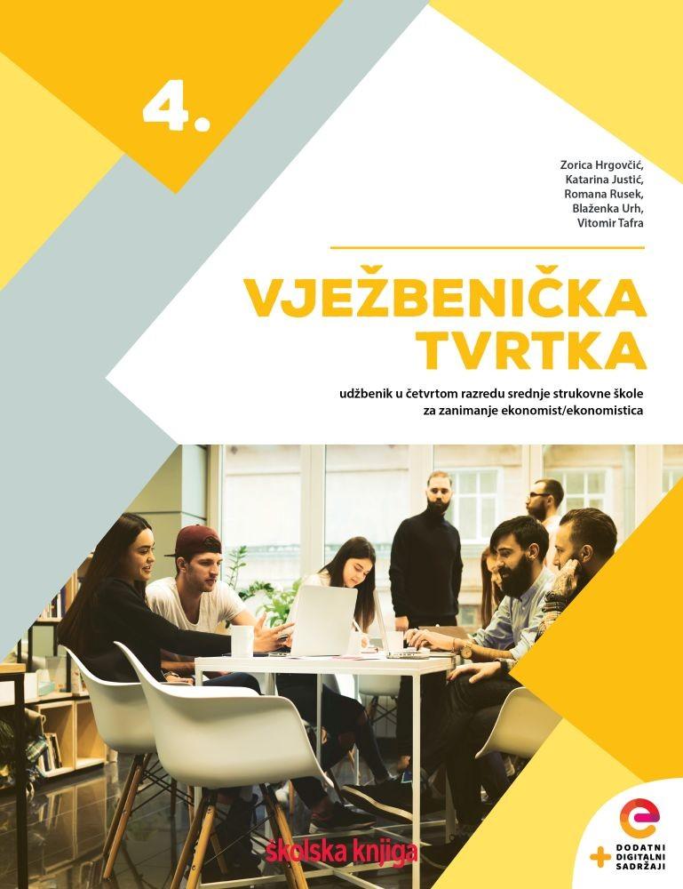 VJEŽBENIČKA TVRTKA 4 - udžbenik u četvrtom razredu srednje strukovne škole za zanimanje ekonomist/ekonomistica