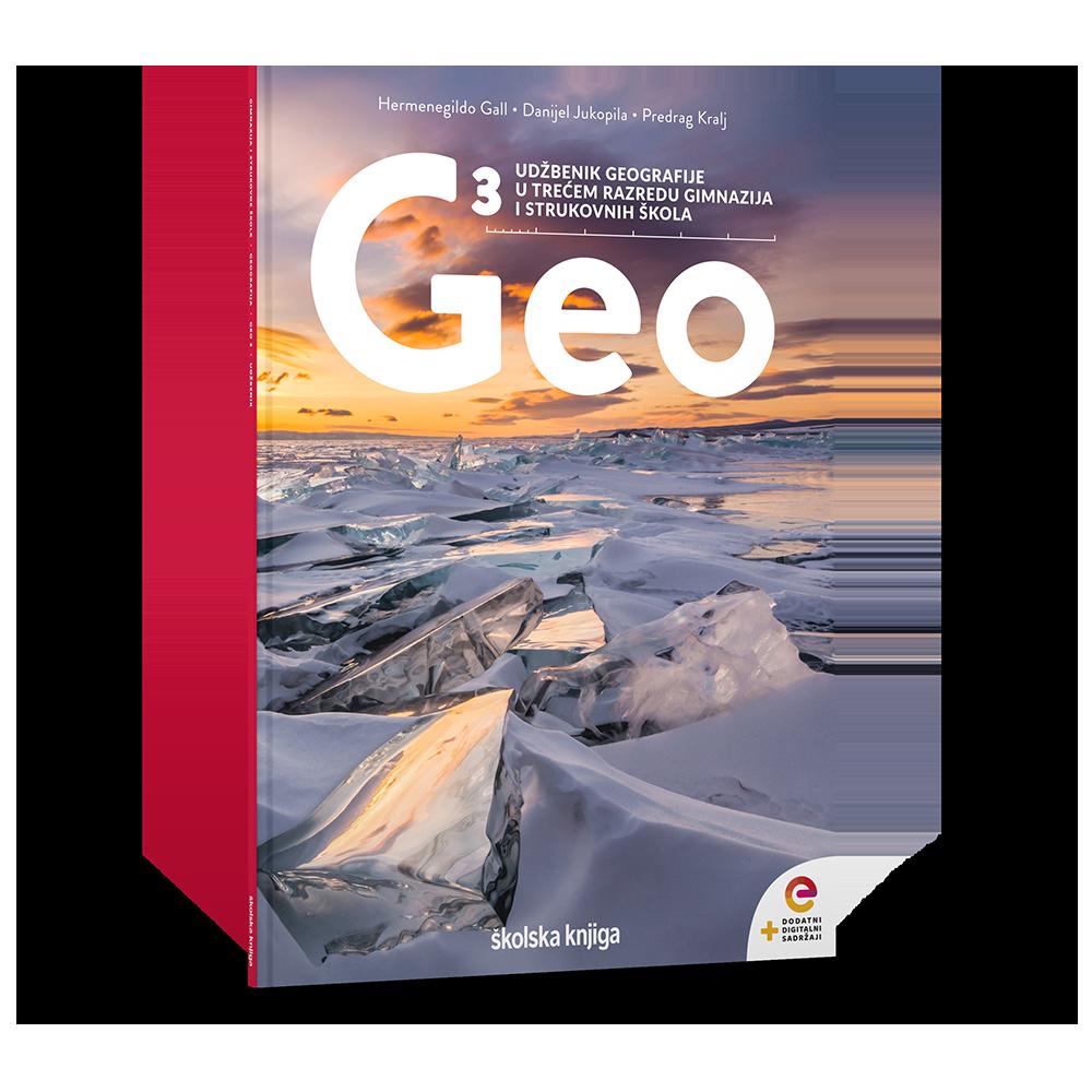 GEO 3 - udžbenik geografije s dodatnim digitalnim sadržajima u trećem razredu gimnazija i četvereogodišnjih strukovnih škola