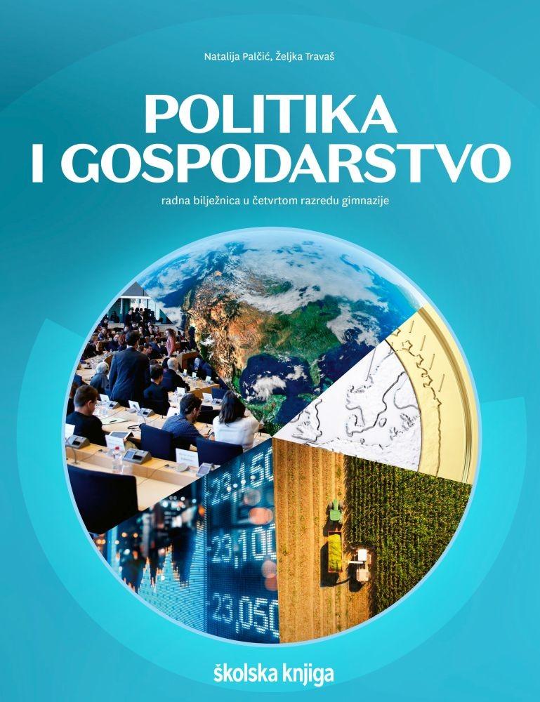 POLITIKA I GOSPODARSTVO - radna bilježnica u četvrtom razredu gimnazije
