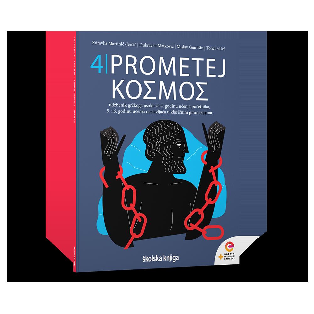 PROMETEJ KOSMOS 4 - udžbenik grčkoga jezika za 4. godinu učenja početnika, 5. i 6. godinu učenja nastavljača u klasičnim gimnazijama