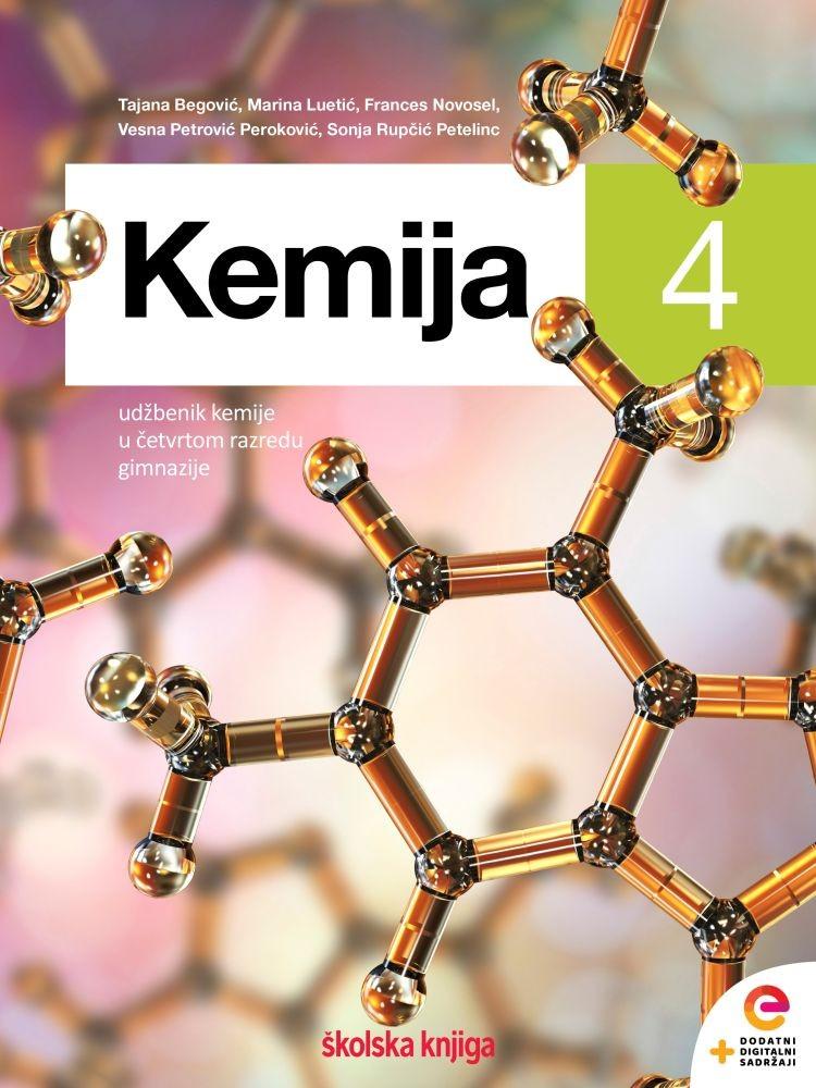 KEMIJA 4 - udžbenik kemije u četvrtom razredu gimnazije