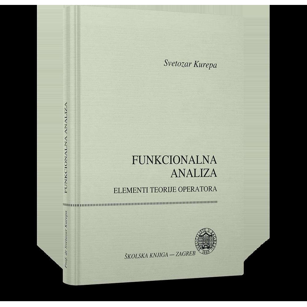 Funkcionalna analiza - Elementi teorije operatora