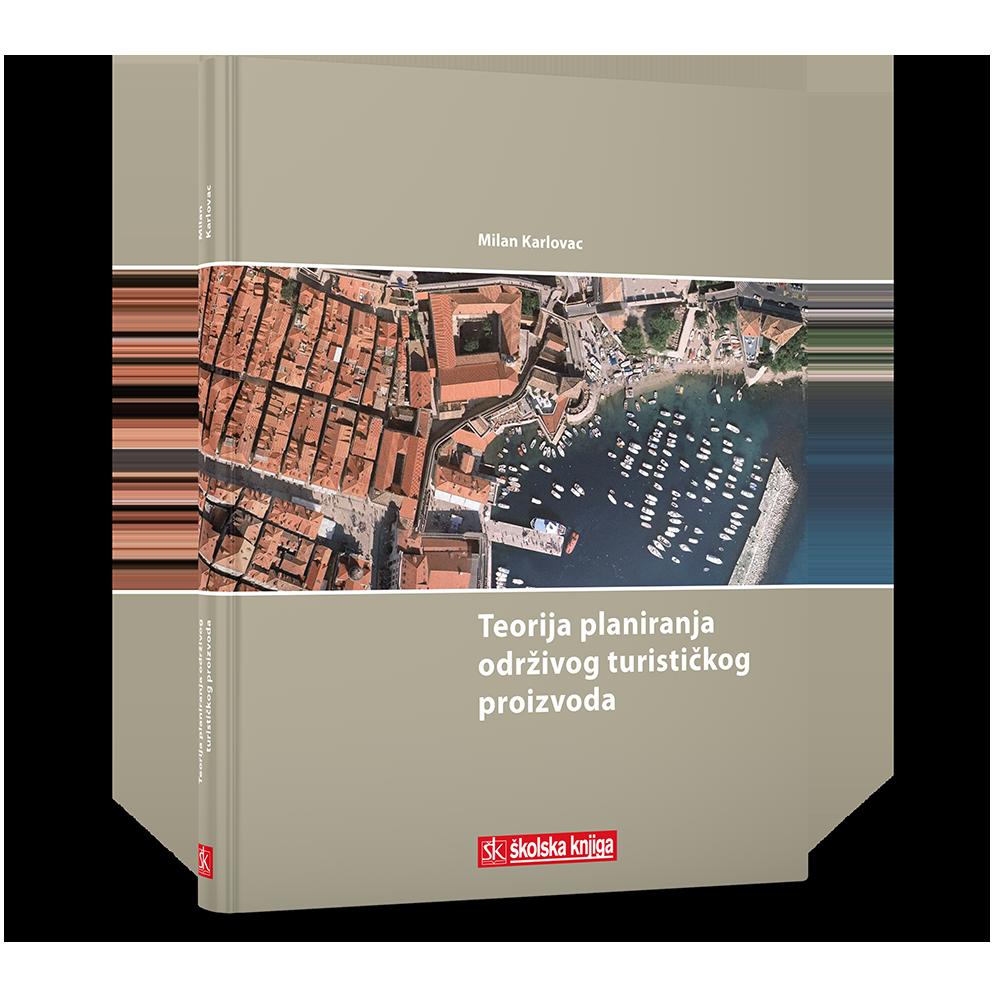 Teorija planiranja održivog turističkog proizvoda