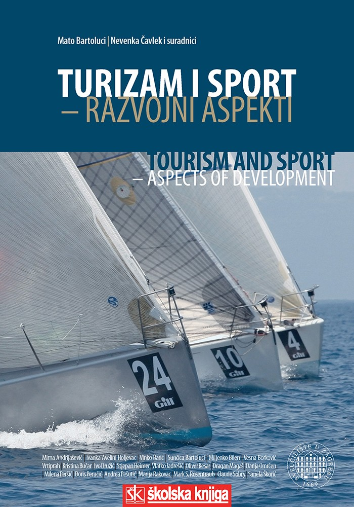 Turizam i sport - Razvojni aspekti/ Tourism and Sport - Aspects of Development