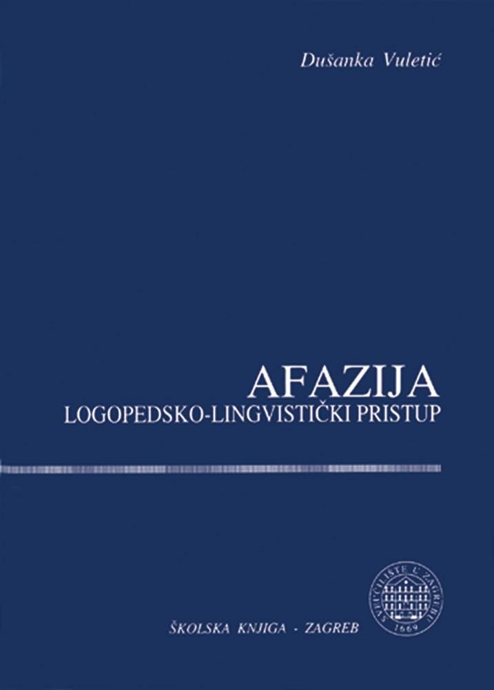 Afazija - Logopedsko-lingvistički pristup