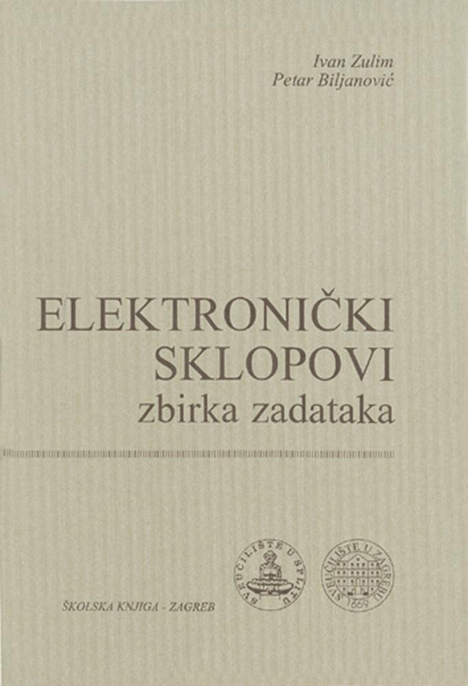 Elektronički sklopovi - Zbirka zadataka