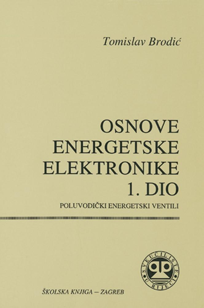 Osnove energetske elektronike - 1. dio - Poluvodički energetski ventili