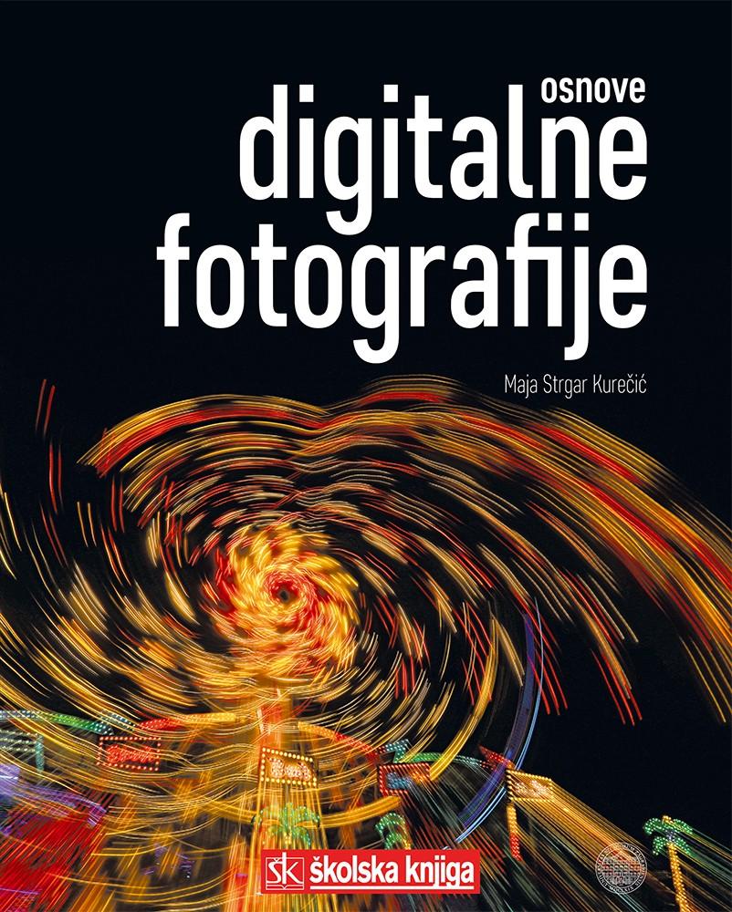 Osnove digitalne fotografije