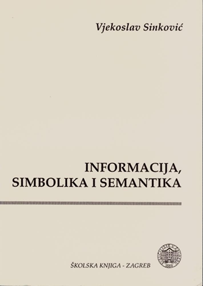 Informacija, simbolika i semantika