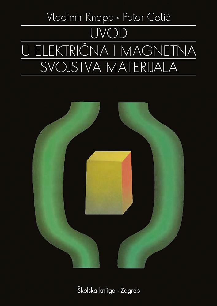 Uvod u električna i magnetna svojstva materijala