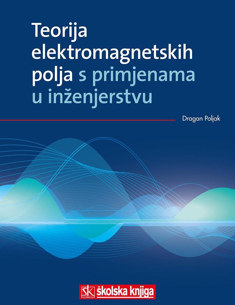 Teorija elektromagnetskih polja s primjenama u inženjerstvu