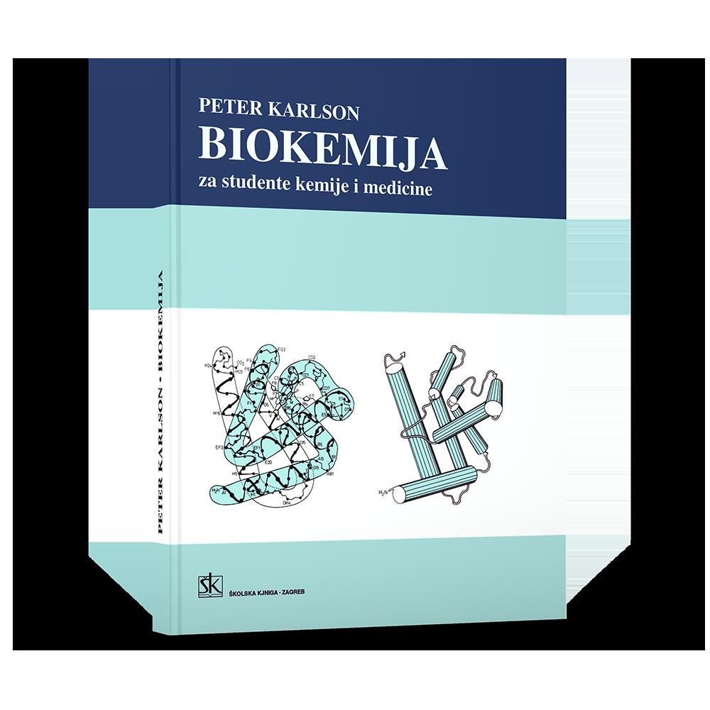 Biokemija - Za studente kemije i medicine