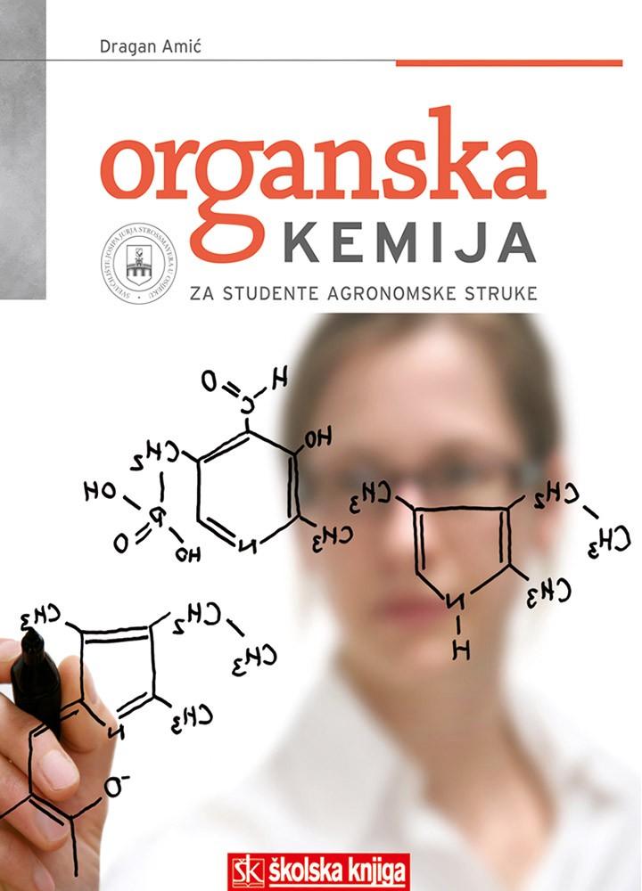 Organska kemija - Za studente agronomske struke