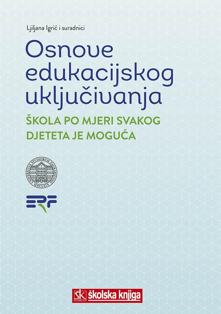 Osnove edukacijskog uključivanja - Škola po mjeri svakog djeteta je moguća