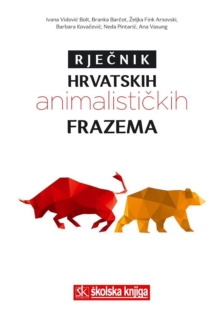 Rječnik hrvatskih animalističkih frazema