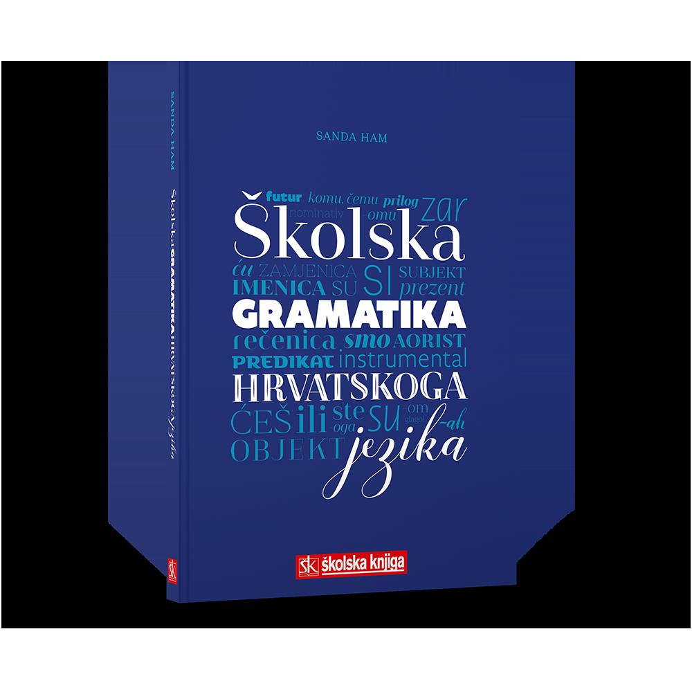 Školska gramatika hrvatskoga jezika