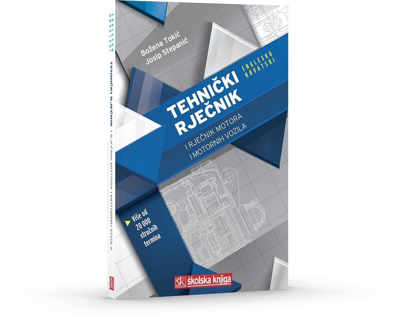 Tehnički rječnik i rječnik motora i motornih vozila (Englesko-hrvatski)
