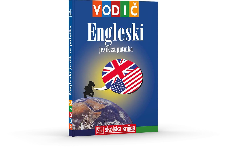 Engleski jezik za putnika - Vodič i džepni rječnik
