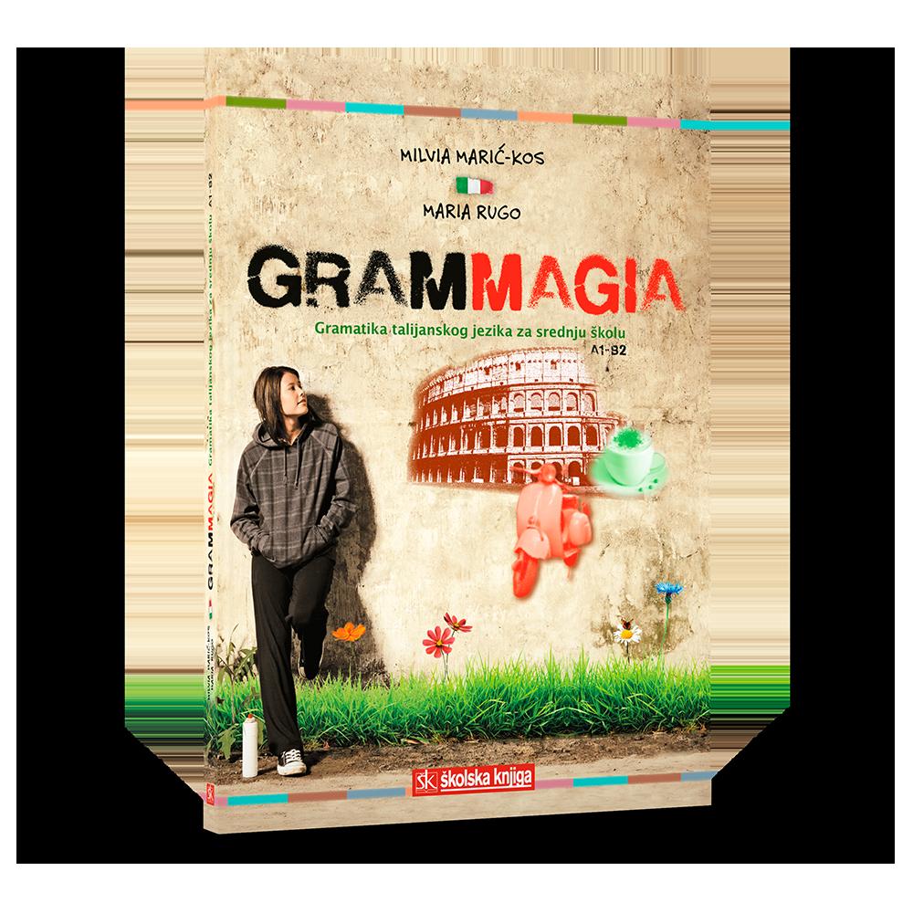 Grammagia - gramatika talijanskoga jezika za srednju školu A1-B2