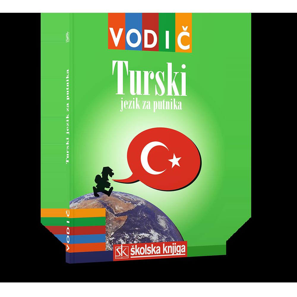 Turski jezik za putnika - Vodič i džepni rječnik