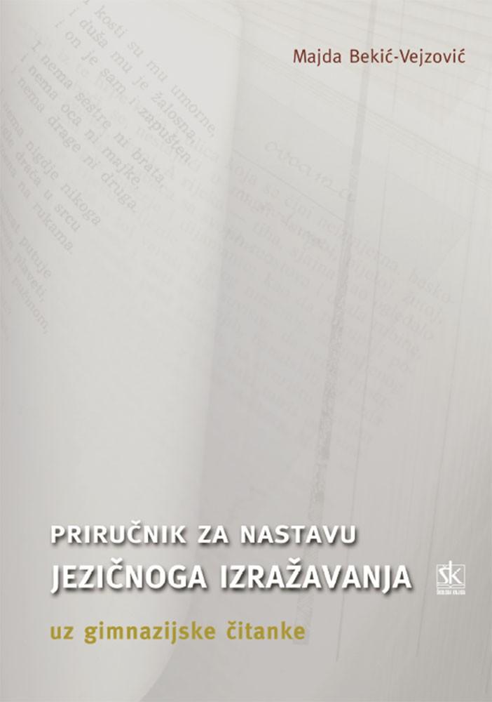 Metodički priručnik za jezično izražavanje uz čitanke za 1. do 4. raz. gimnaz.