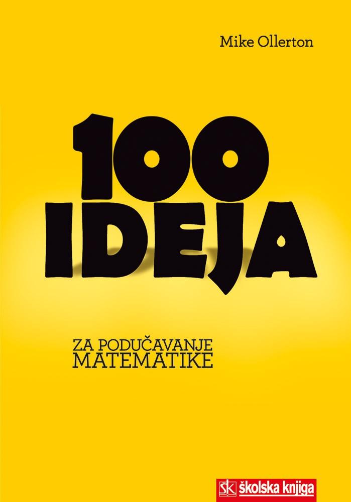 100 ideja za podučavanje matematike