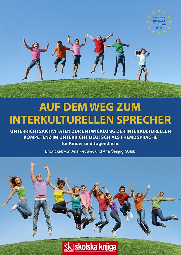 Auf dem Weg zum interkulturellen Sprecher