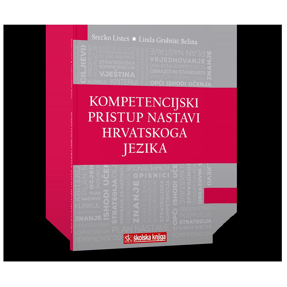 Kompetencijski pristup nastavi Hrvatskoga jezika