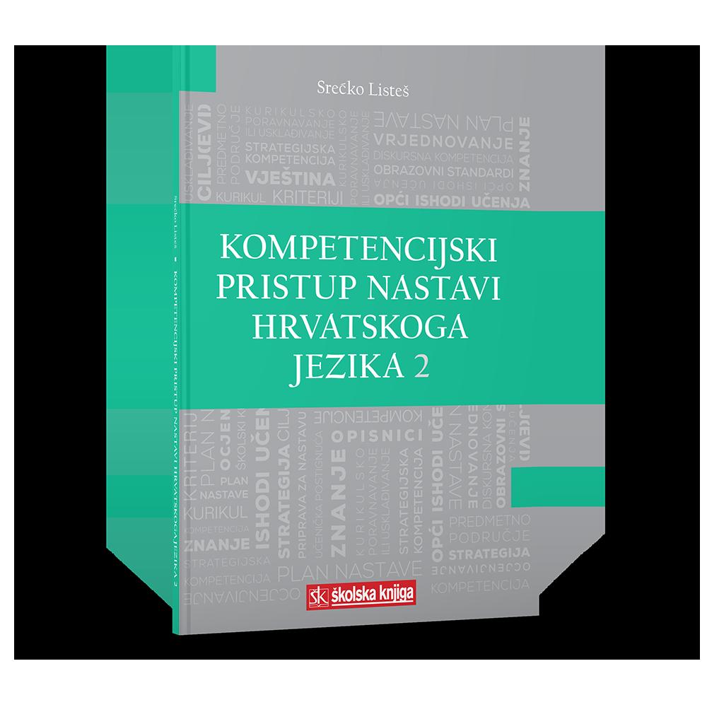 Kompetencijski pristup nastavi Hrvatskoga jezika 2