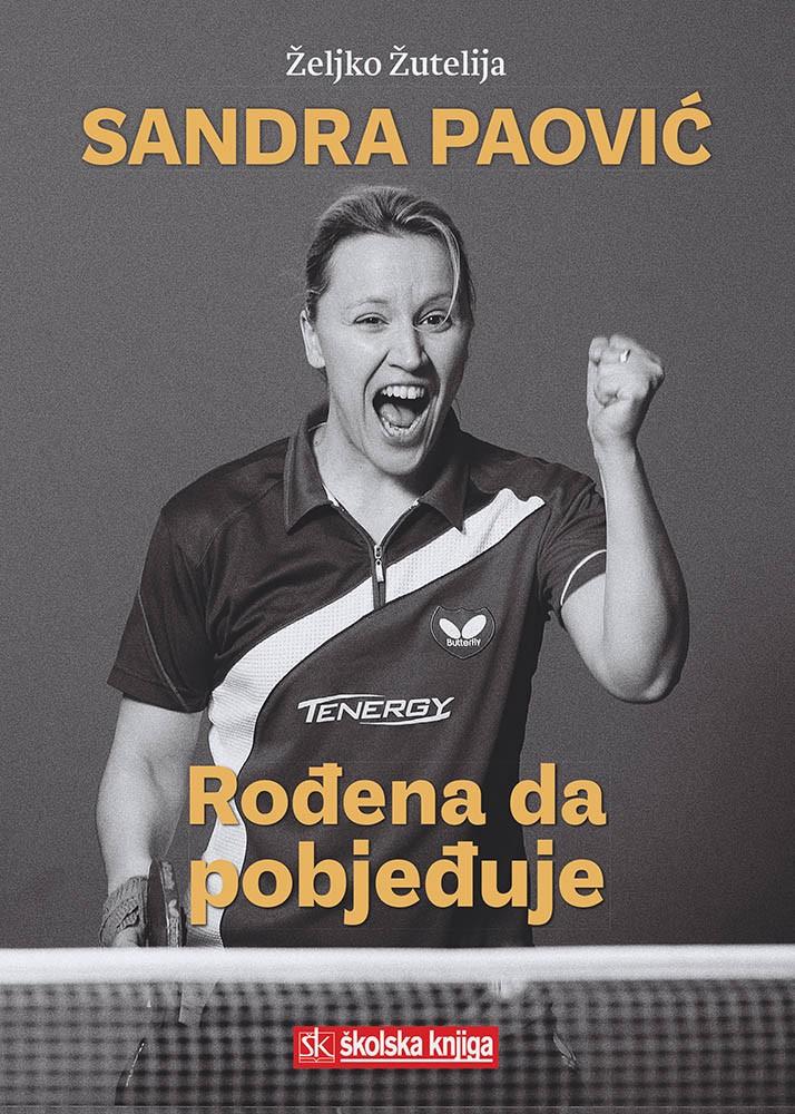 Sandra Paović - rođena da pobjeđuje