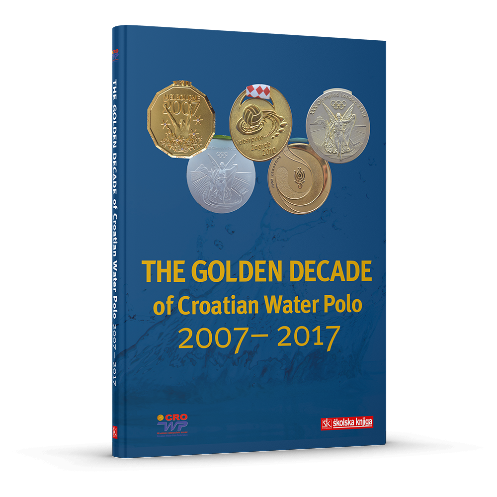The Golden Decade of Croatian Water Polo 2007 – 2017