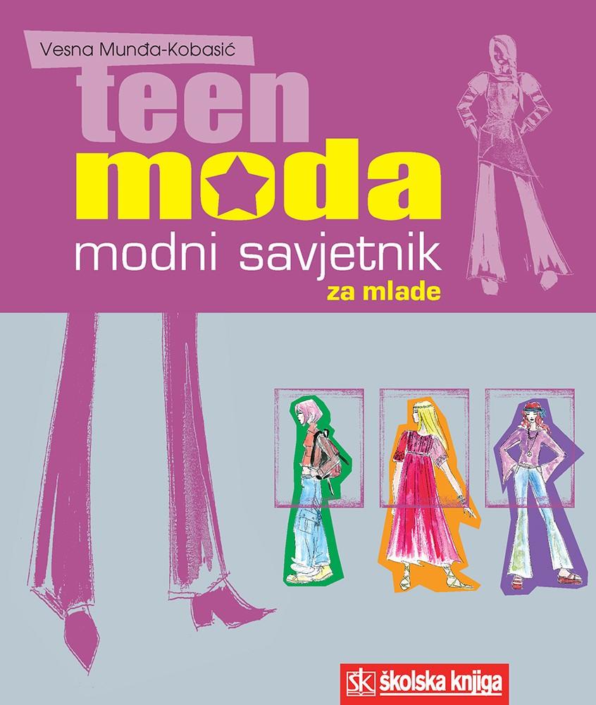 Teen moda - Modni savjetnik za mlade