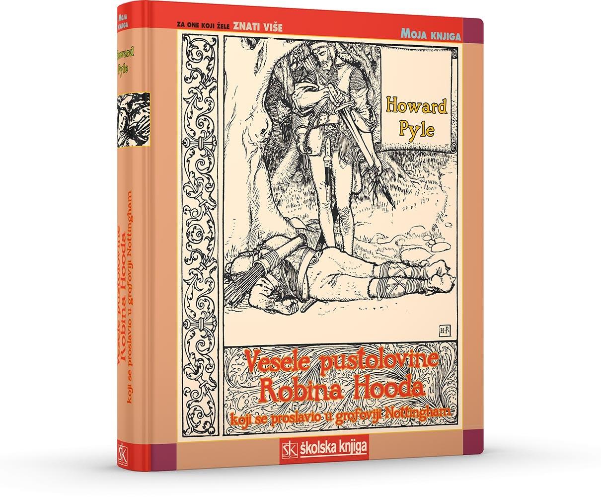 Vesele pustolovine Robina Hooda koji se proslavio u grofoviji Nottingham
