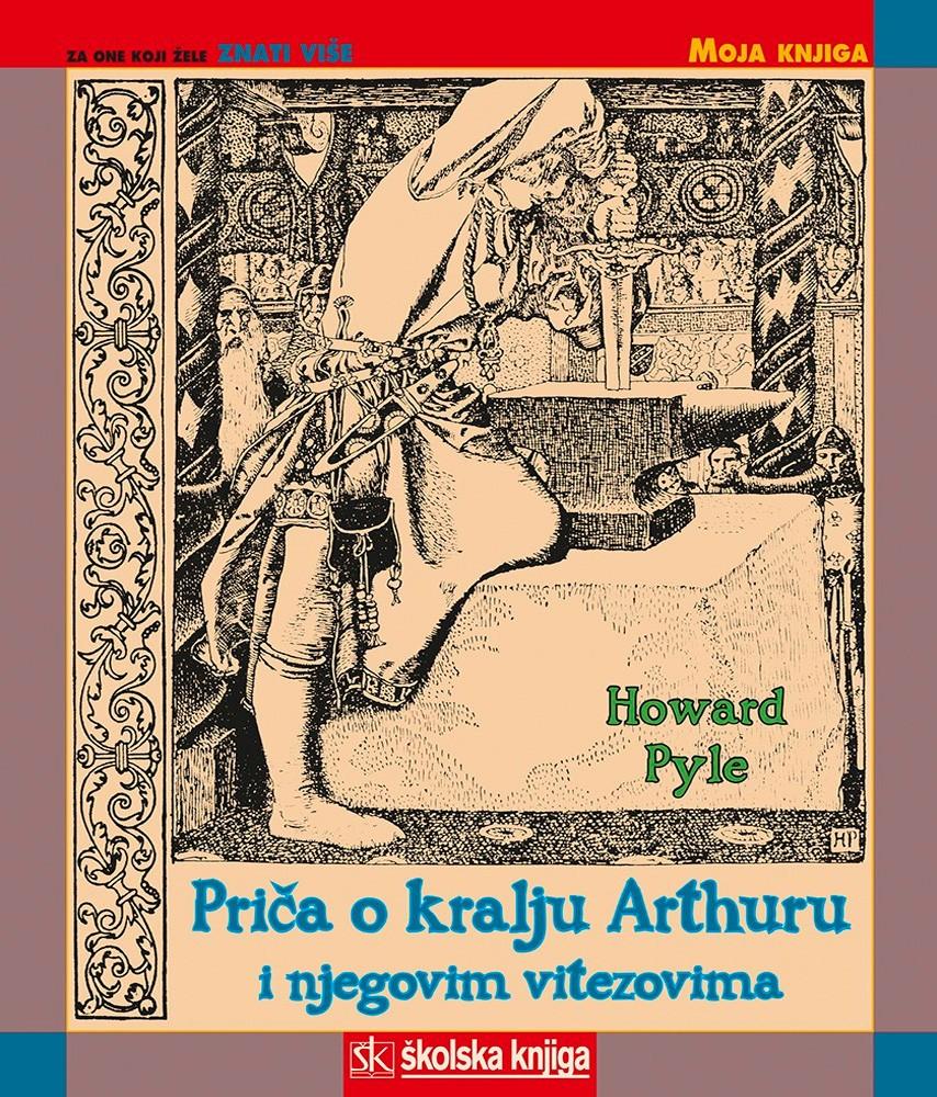 Priča o kralju Arthuru i njegovim vitezovima