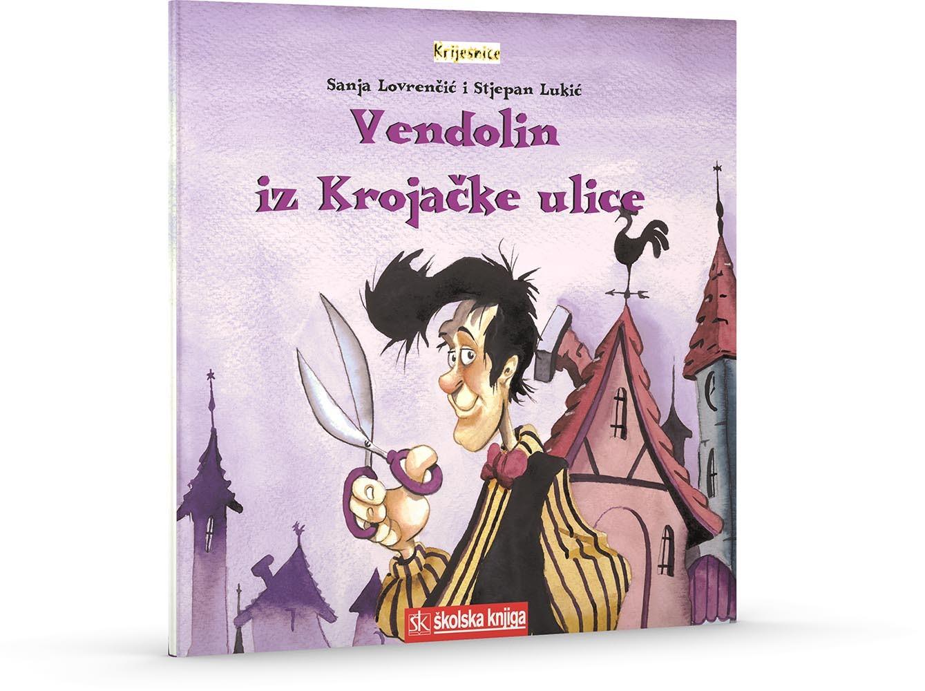 Vendolin iz krojačke ulice