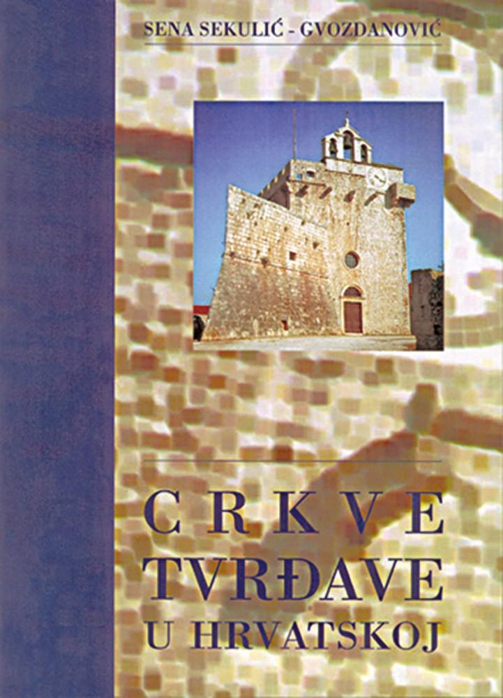 Crkve - tvrđave u Hrvatskoj
