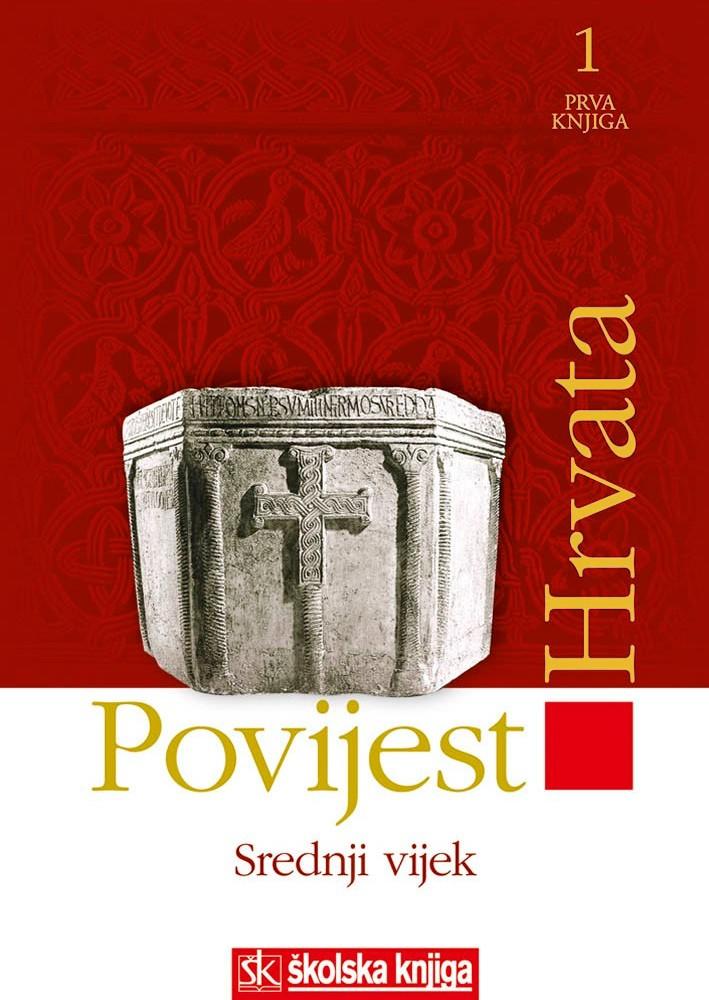 Povijest Hrvata - Srednji vijek - 1. knjiga