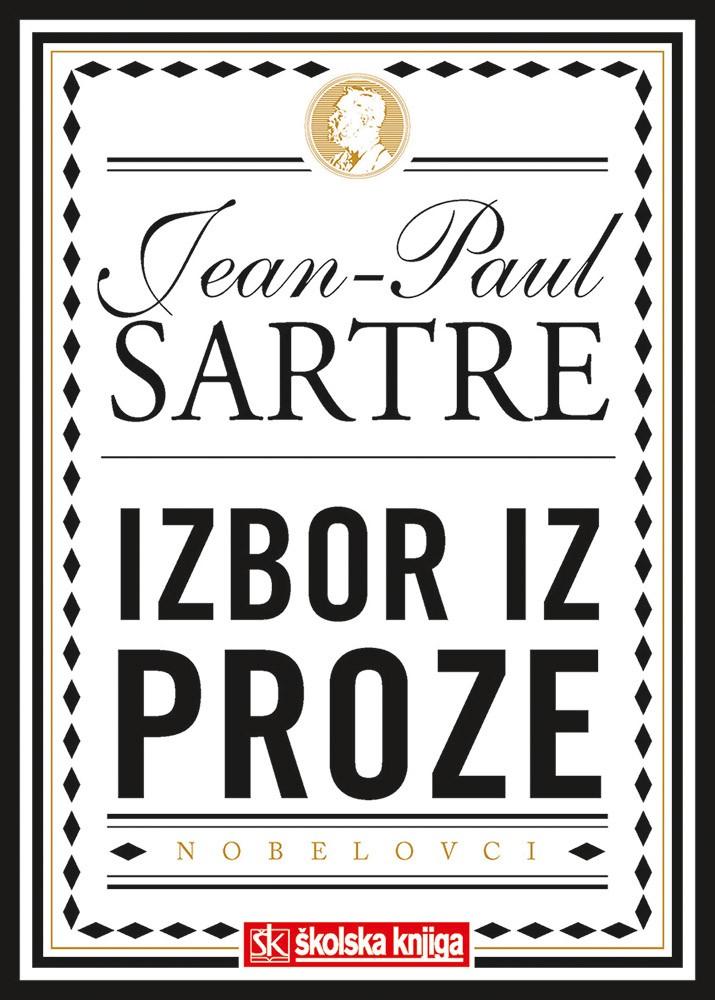 Nobelova nagrada za književnost 1964. - Izbor iz proze - Mučnina; Riječi