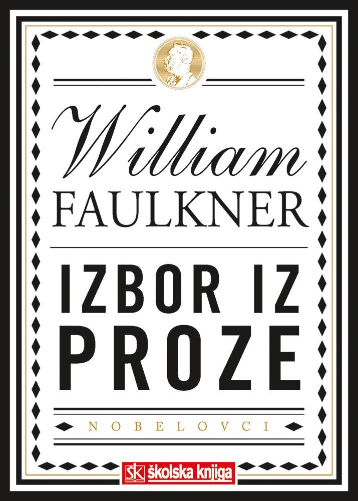 Nobelova nagrada za književnost 1949. - Izbor iz proze - Krik i bijes; Kad ležah na samrti