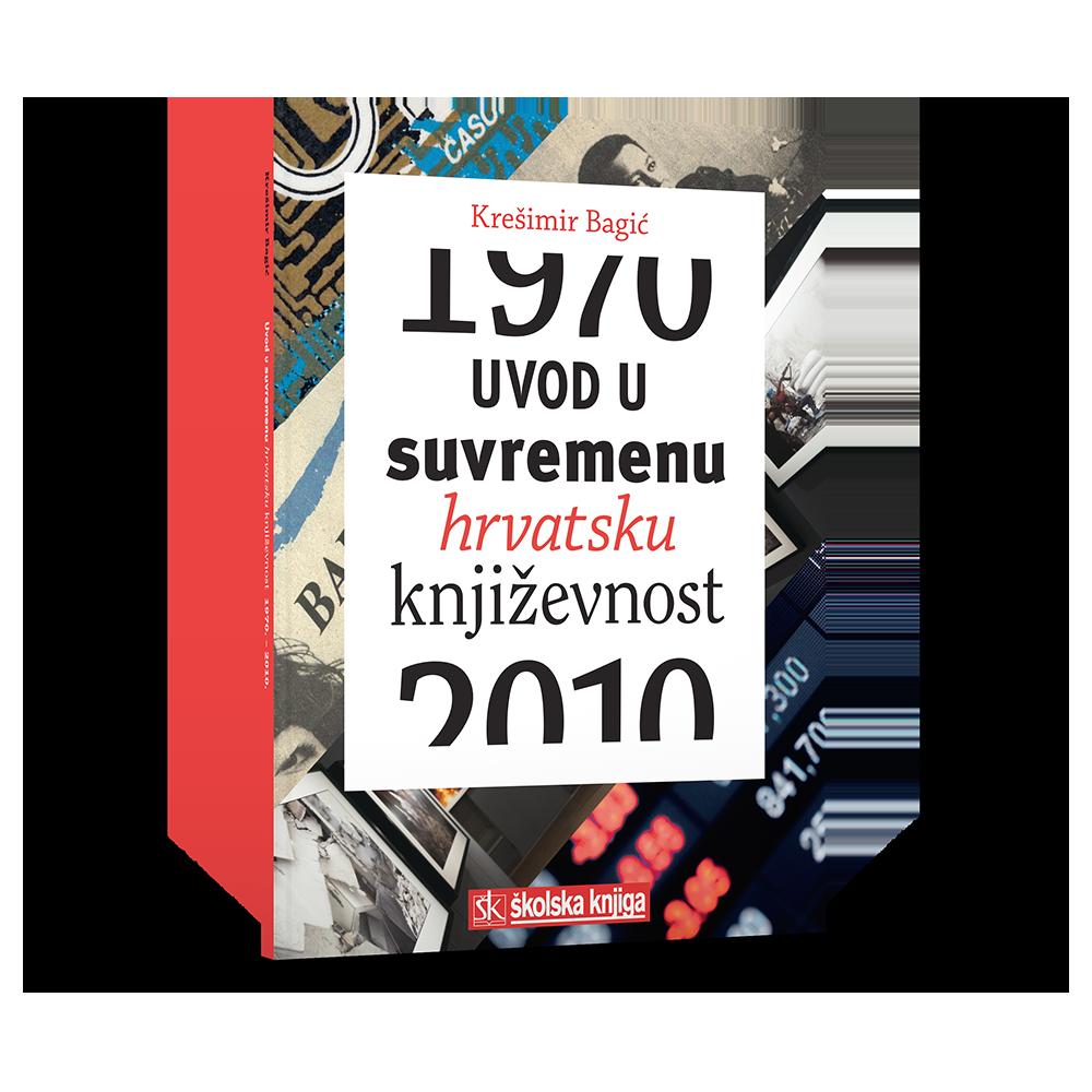 UVOD U SUVREMENU HRV.KNJIŽEVNOST(1970-2010)