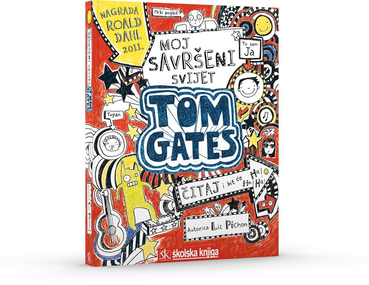 Tom Gates - Moj savršeni svijet, 1. knjiga