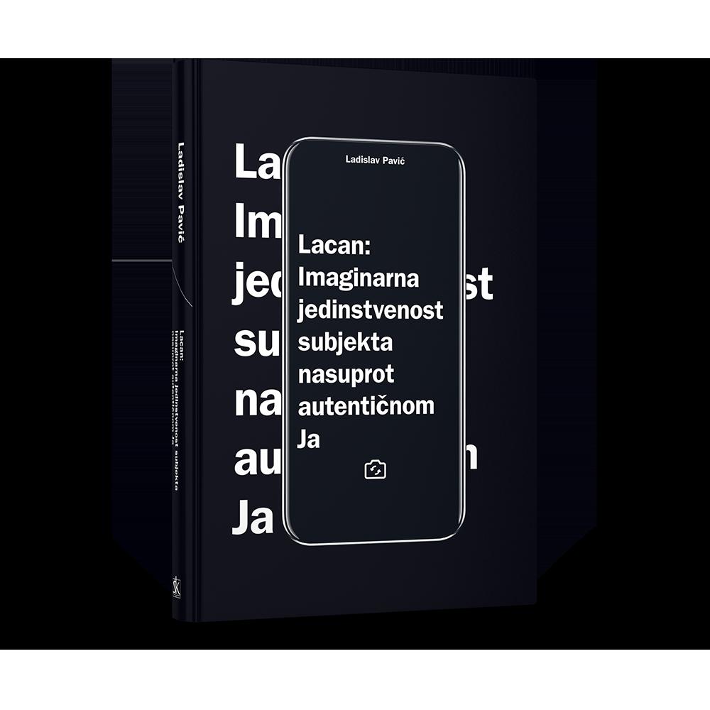Lacan - Imaginarna jedinstvenost subjekta nasuprot autentičnom Ja