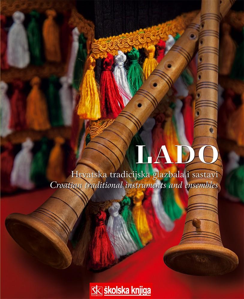 Lado – hrvatska tradicijska glazbala i sastavi (s 4 CD-a)