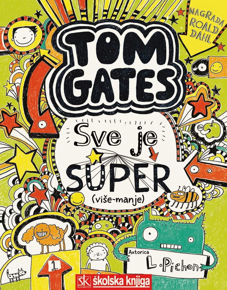 Tom Gates - Sve je super (više-manje), 3. knjiga