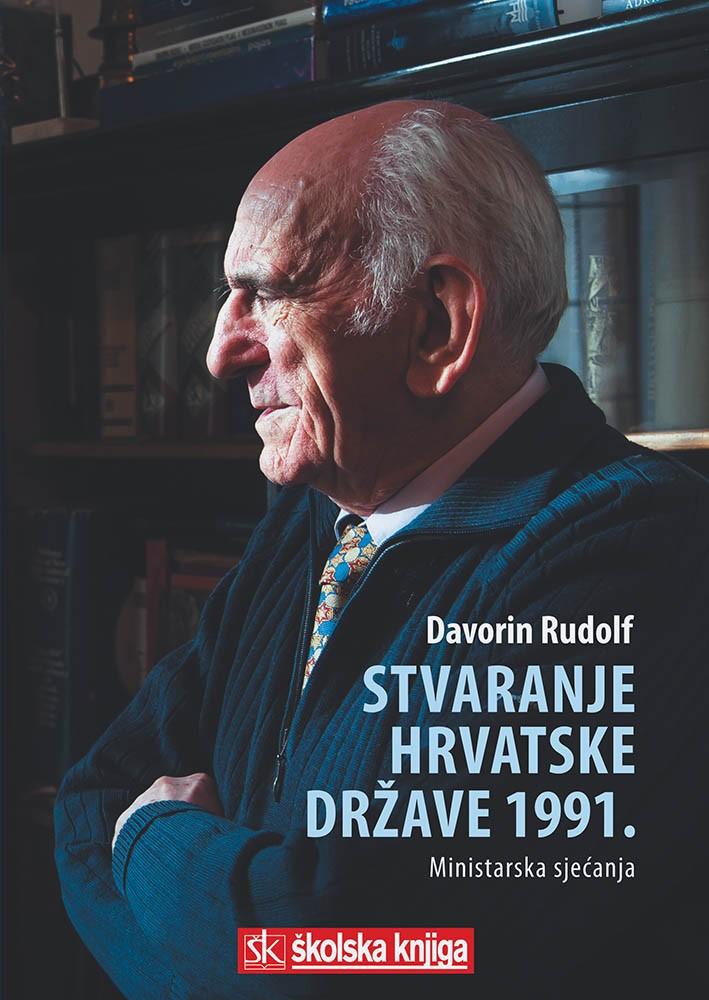 Stvaranje hrvatske države 1991. - Ministarska sjećanja