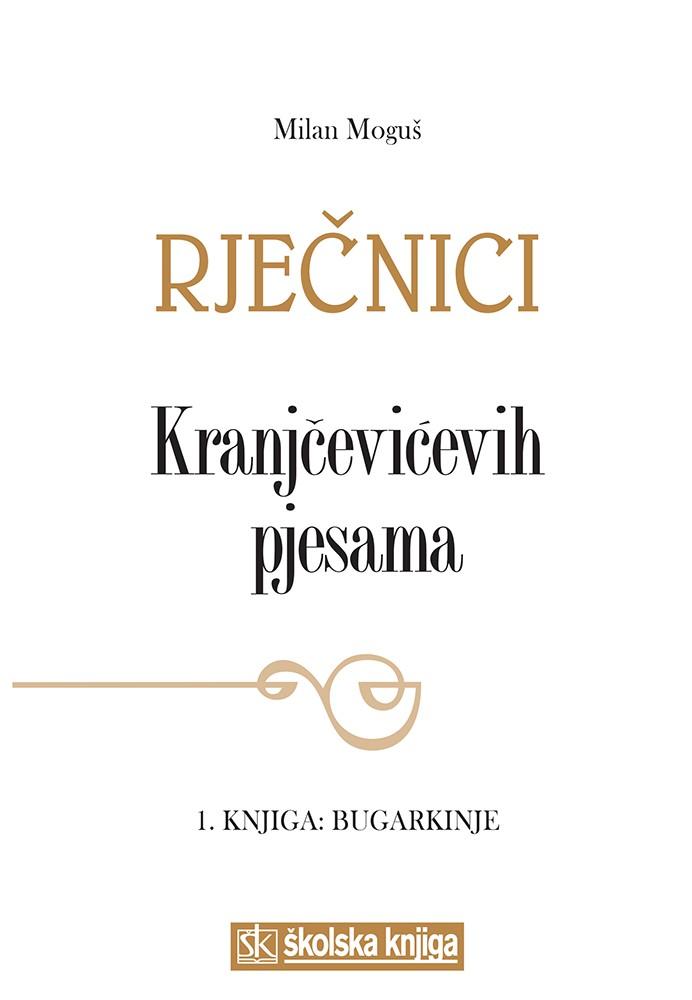 Rječnici Kranjčevićevih pjesama, 1. knjiga: Bugarkinje